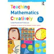 Teaching Mathematics Creatively by Pound; Linda, 9781138800540