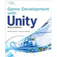 Game Development with Unity by Menard, Michelle; Wagstaff, Bryan, 9781305110540