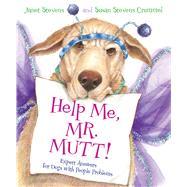 Help Me, Mr. Mutt! by Stevens, Janet; Crummel, Susan Stevens, 9781328740540