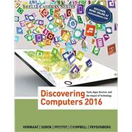 Bundle: Discovering Computers ©2016 + CourseMate 1 term (6 months) Printed Access Card, 1st Edition by Vermaat; Sebok; Freund; Campbell; Frydenberg, 9781305720541