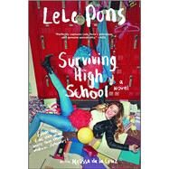 Surviving High School by Pons, Lele; De la Cruz, Melissa (CON), 9781501120541