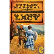 Outlaw Marshal by LACY, ALLACY, JOANNA, 9781601420541