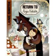 Return to Augie Hobble by Smith, Lane, 9781626720541