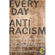 Everyday Antiracism by Pollock, Mica, 9781595580542