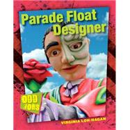 Parade Float Designer by Loh-hagan, Virginia, 9781634700542