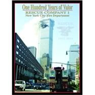 One Hundred Years of Valor by Hashagen, Paul, 9781938730542