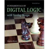 Fundamentals of Digital Logic with Verilog Design by Brown, Stephen; Vranesic, Zvonko, 9780073380544