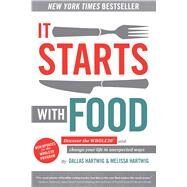 It Starts With Food by Hartwig, Dallas, 9781628600544