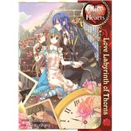 Alice in the Country of Hearts: Love Labyrinth of Thorns by QuinRose; Kurihara, Aoi, 9781626920545