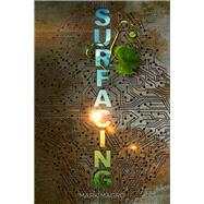Surfacing by Magro, Mark, 9781631630545