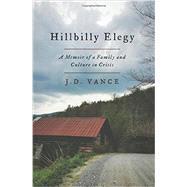 Hillbilly Elegy by Vance, J. D., 9780062300546