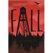 The Fall by Preller, James, 9781250090546