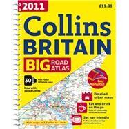 2011 Collins Big Road Atlas Britain by Unknown, 9780007320547