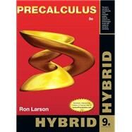 Precalculus, Hybrid Edition (with WebAssign Printed Access Card and Start Smart Guide for Students) by Larson, Ron, 9781133950547