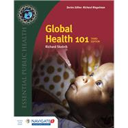 Global Health 101 by Skolnik, Richard, 9781284050547