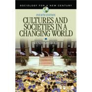 Cultures and Societies in a Changing World by Wendy Griswold, 9781412990547