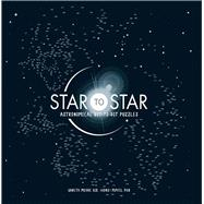 Star to Star Astronomical Dot-to-Dot Puzzles by Moore, Gareth, 9781454710547
