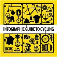 Infographic Guide to Cycling by Unknown, 9781472910547