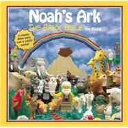 Noah's Ark: The Brick Bible for Kids by Smith, Brendan Powell, 9781634500548