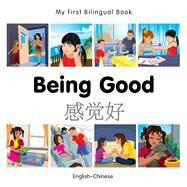 Being Good: English-chinese by Milet Publishing, 9781785080548
