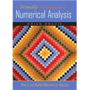 A Friendly Introduction to Numerical Analysis by Bradie, Brian, 9780130130549