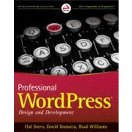 Professional WordPress : Design and Development by Stern, Hal; Damstra, David; Williams, Brad, 9780470560549