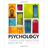 Psychology Themes & Variations, Loose-leaf Version by Weiten, Wayne, 9781305630550
