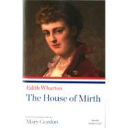 The House of Mirth by Wharton, Edith, 9781598530551