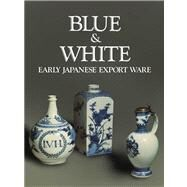 Blue and White by Lerner, Martin, 9780300200553