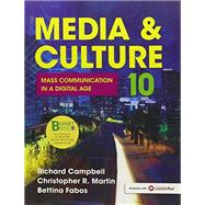 Loose-Leaf Version for Media & Culture An Introduction to Mass Communication by Campbell, Richard; Martin, Christopher; Fabos, Bettina, 9781319010553