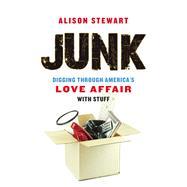 Junk by Stewart, Alison, 9781613730553