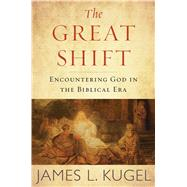 The Great Shift by Kugel, James L., 9780544520554
