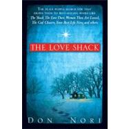 The Love Shack by Nori, Don, Sr., 9780768430554