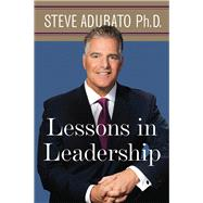 Lessons in Leadership by Adubato, Steve, Ph.D., 9780813580555