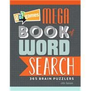 Go!games Mega Book of Word Search: 365 Brain Puzzlers by Samson, John, 9781623540555