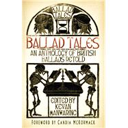 Ballad Tales by Manwaring, Kevan; Mckormack, Candia, 9780750970556