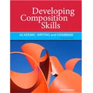 Developing Composition Skills Academic Writing and Grammar by Ruetten, Mary K., 9781111220556