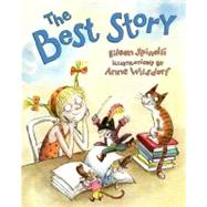 The Best Story by Spinelli, Eileen; Wilsdorf, Anne, 9780803730557