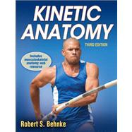 Kinetic Anatomy by Behnke, Robert S, 9781450410557