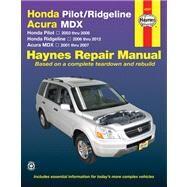 Haynes Honda Pilot & Ridgeline, Acura MDX Automotive Repair Manual by Wegmann, John A.; Haynes, John Harold, 9781620920558