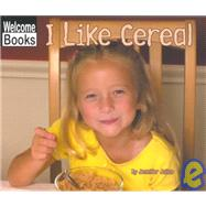 I Like Cereal by Julius, Jennifer, 9780516230559