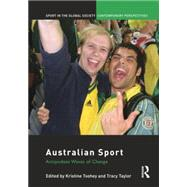 Australian Sport: Antipodean Waves of Change by Toohey,Kristine, 9781138880559