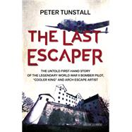 The Last Escaper by Tunstall, Peter, 9781468310559