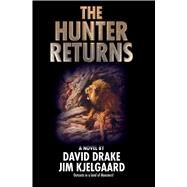 The Hunter Returns by Drake, David; Kjelgaard, Jim, 9781476780559