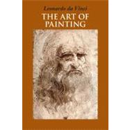 The Art of Painting by da Vinci, Leonardo; Werner, Alfred, 9781566490559