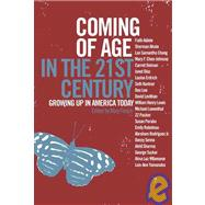 Coming of Age in the 21st Century by Frosch, Mary, 9781595580559