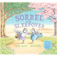 Sorrel and the Sleepover by Corrinne; Varley, Susan, 9781438050560