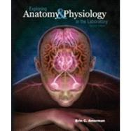 Exploring Anatomy and Physiology in the Laboratory, 2/E (Looseleaf) by Amerman, Erin C., 9781617310560