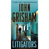 The Litigators by GRISHAM, JOHN, 9780345530561