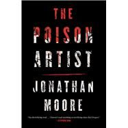 The Poison Artist by Moore, Jonathan, 9780544520561